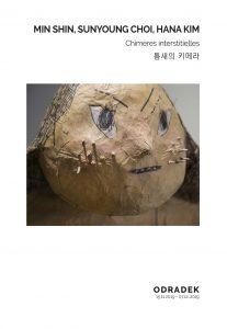 MIN SHIN, SUNYOUNG CHOI, HANA KIM, Chimères Interstitielles